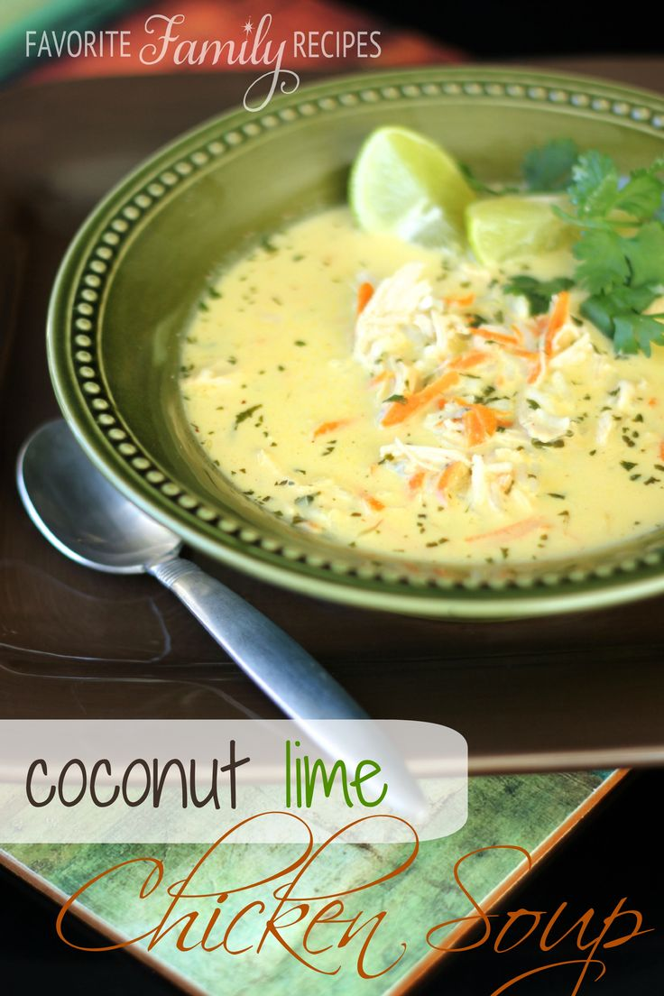 Coconut lime soup                                                                                                 FavFamilyRecipes                                              • 3 days ago                                                                                                   Coconut Lime Chicken Soup from favfamilyrecipes.com -So fresh and flavorful, prefect for Fall!