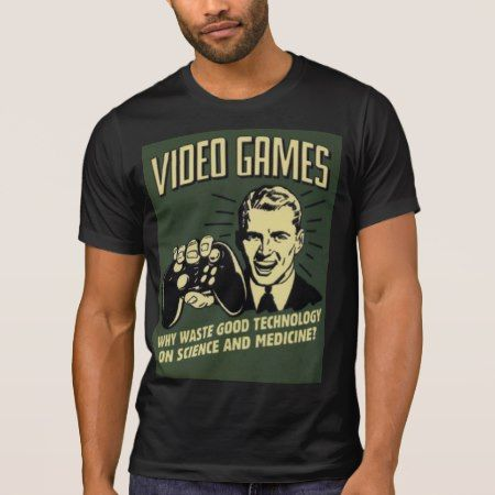 Funny Video Game Saying T-Shirt - tap, personalize, buy right now!