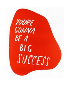 You're Gonna Be a Big Success | Julia Kostreva