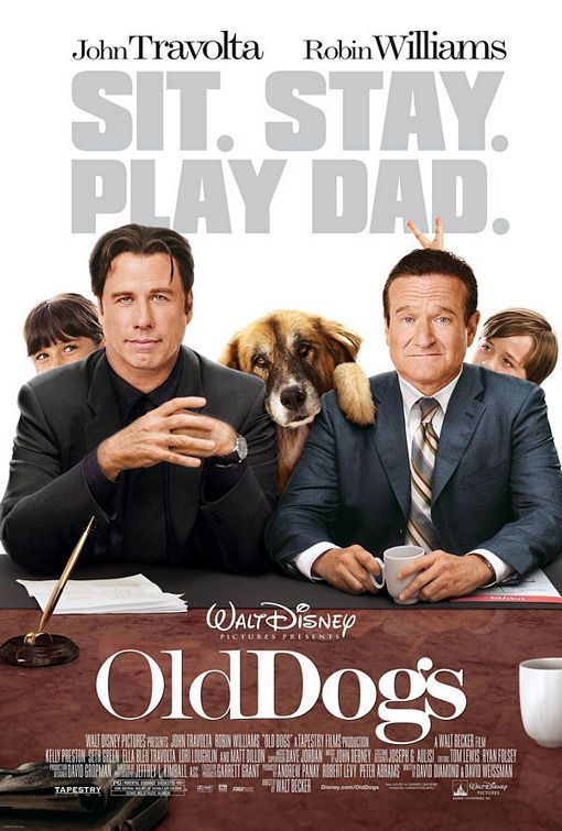 Old Dogs (2009) While preparing for an important business deal, two clueless bachelors (John Travolta, Robin Williams) become the unexpected caretakers of twin children.