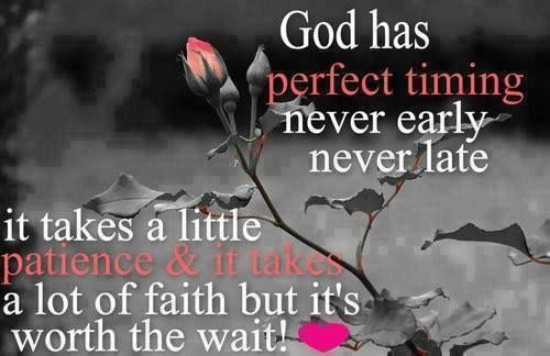 God has perfect timing. #quotes quote god religious faith pray