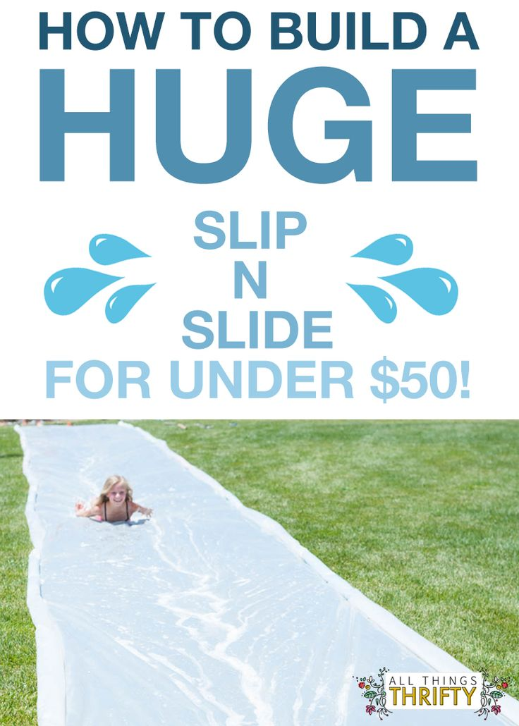 How to build a HUGE Slip N Slide. Fun for ALL AGES!