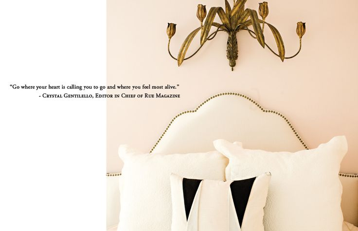 """""""Go where your heart is calling you and where you feel most alive""""-Crystal Gentilello, Co Founder and Editor in Chief at Rue MagazineGuest Room, Bachelorette Pads, Crystals Gentilello, Lights Fixtures, Blushes Pink, Gold Wall, Wall Sconces, Pink Wall, Bedrooms"""