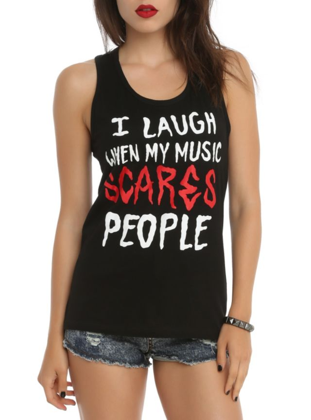 """Black racer back tank top with a text design on front that reads """"I Laugh When My Music Scares People."""""""