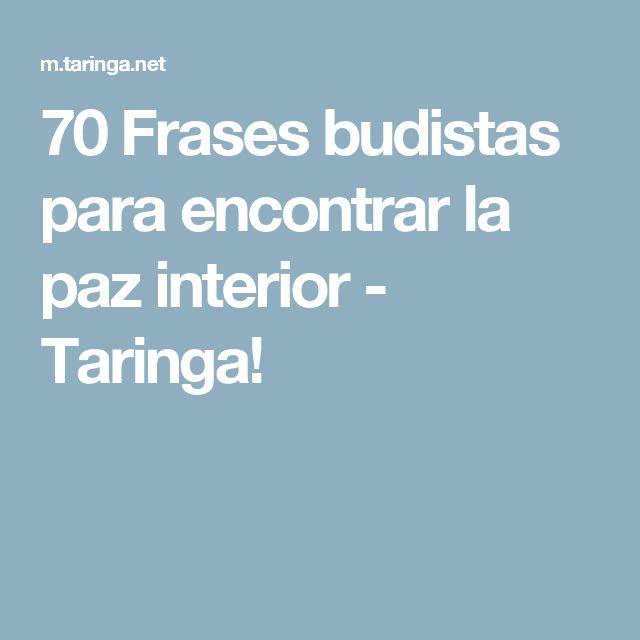 Las 25 mejores ideas sobre frases budistas en pinterest for Encontrar paz interior