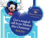 Free phone call from Mickey Mouse wishing your kids a Merry Xmas -   Booked one for the weekend before Christmas - can't wait!!
