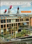 Heating, Cooling, Lighting: Sustainable Design Methods for Architects [Book]