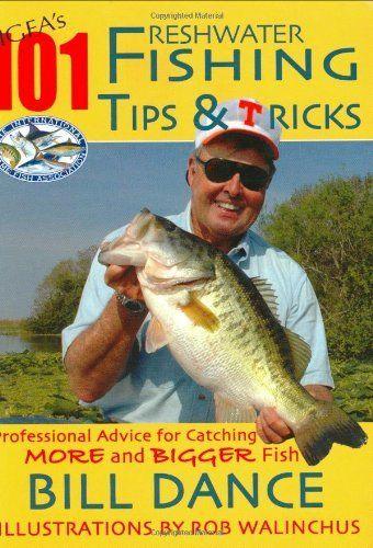 30 best bill dance images on pinterest bass fishing for Bass fishing tips