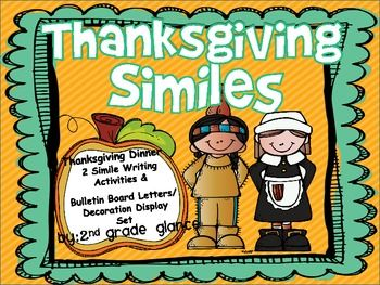 Your November Bulletin Board is done!  Thanksgiving Dinner Simile Writing craftivity for bulletin boards including bulletin board letters!  , 2 Create a Simile games, Write a SImile Poem,