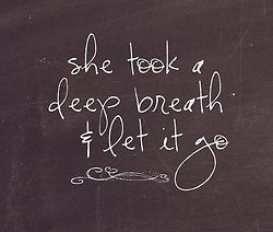 People Always Say Take A Deep Breath What About Take Quotes At