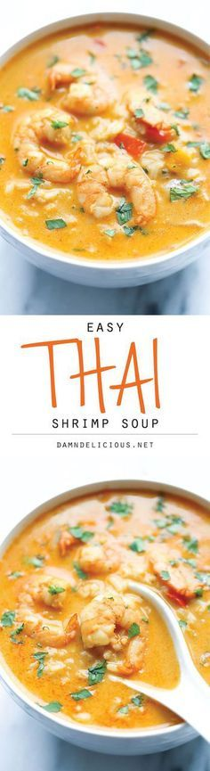 Easy Thai Shrimp Soup - Skip the take-out and try making this at home - it's unbelievably easy and 10000x tastier and healthier!. more here http://artonsun.blogspot.com/2015/04/easy-thai-shrimp-soup-skip-take-out-and.html * #RecipeSerendipity #recipe #food #cooking