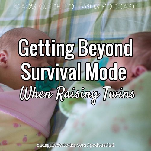 You can feel trapped in the routine of daily twin child care. Listen to this podcast that discusses how to break out of survival mode when raising twins: http://www.dadsguidetotwins.com/podcast124/