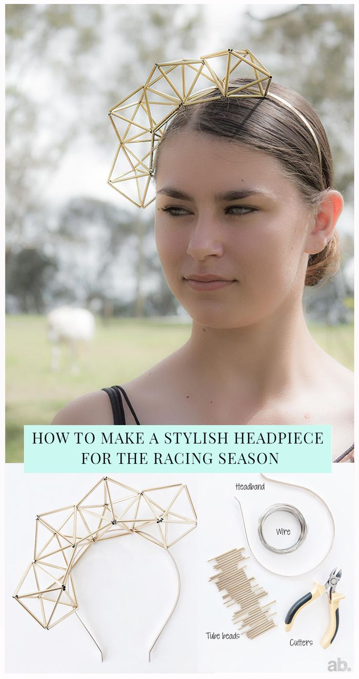 HOW TO MAKE A STYLISH HEADPIECE FOR THE RACING SEASON | Always Brainstorming