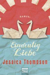 Jessica Thompson – Eindeutig Liebe