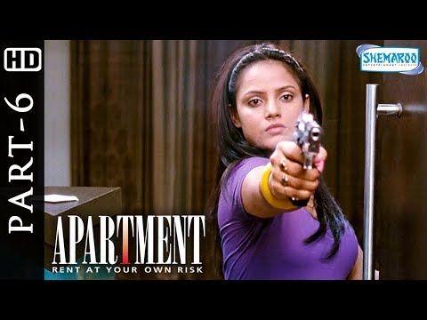 Apartment(HD) - Full Hindi Movie Part 6 - Rohit Roy | Tanushree Dutta | Neetu Chandra | Anupam Kher