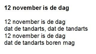 "12 november is de dag. Op de melodie van ""11 november is de dag"""