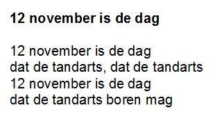 """12 november is de dag. Op de melodie van """"11 november is de dag"""""""