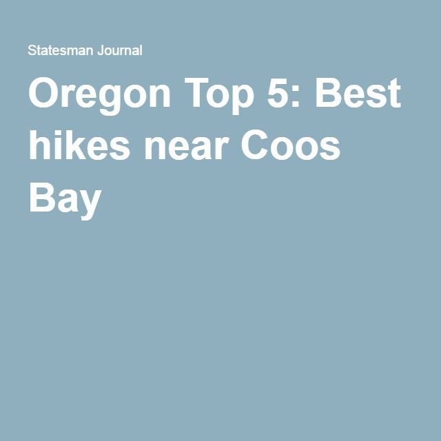 Oregon Top 5: Best hikes near Coos Bay