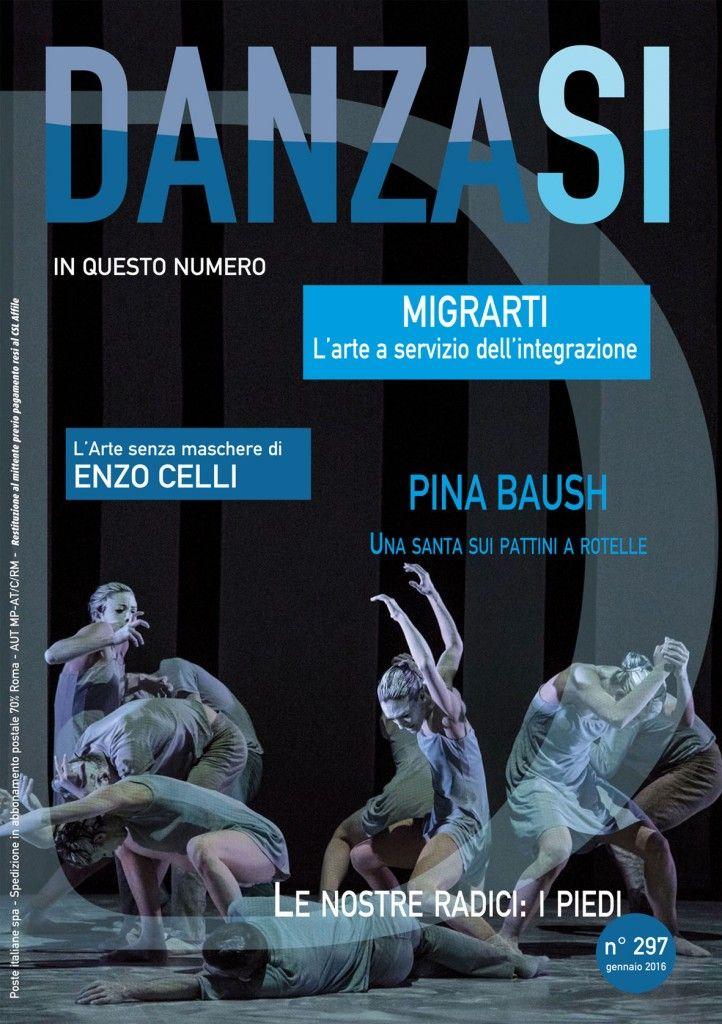 DanzaSì n. 297 di gennaio 2016 http://www.danzasi.it/scopri-il-numero-di-gennaio-2016-di-danzasi/