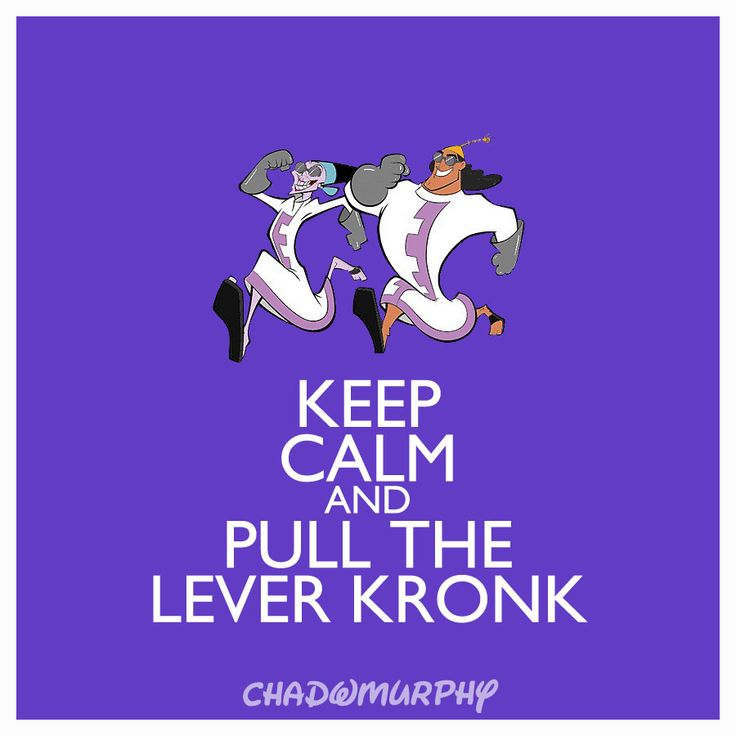 Keep Calm & Pull The Lever Kronk
