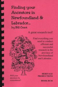 Finding Your Ancestors in Newfoundland & Labrador, by Bill Crant