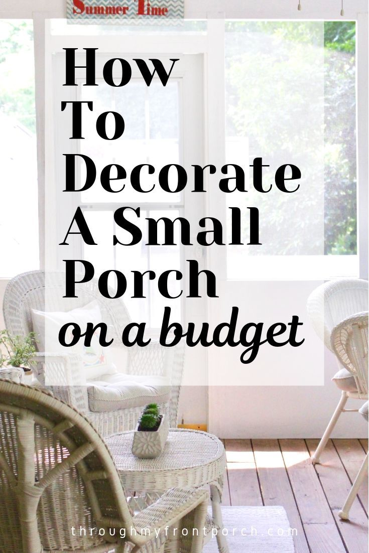 How To Decorate Your Small Back Porch On A Budget Through My Front Porch Small Porches Small Porch Decorating Small Back Porches