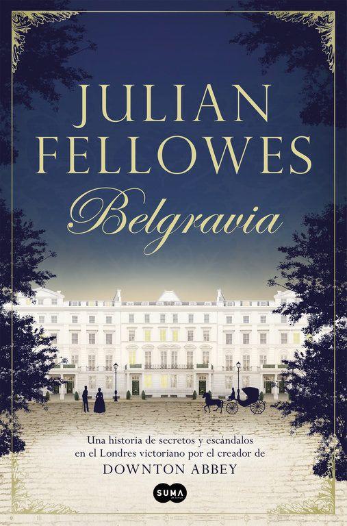 La nueva novela del creador deDownton Abbey.  Muy cerca de Buckingham Palace, tras las puertas de las grandes mansiones del Londres victoriano, reinan el escándalo y la intriga.  Bienvenidos a 'Belgravia'.