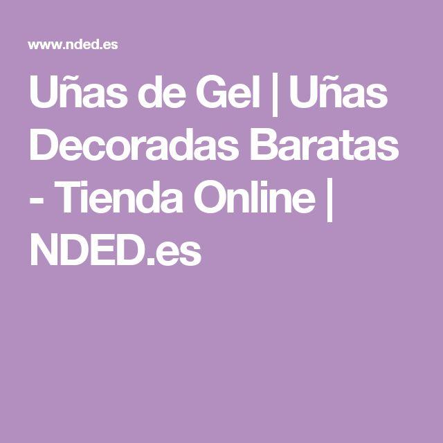 Uñas de Gel | Uñas Decoradas Baratas - Tienda Online | NDED.es
