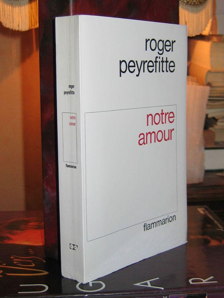 Notre Amour  Roger Peyrefitte  Edition Originale 1/175 sur Vélin de Lana 1967