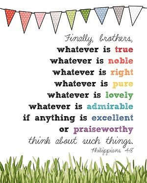 Printed this for Emersyn's room!Philippians 48, God, Inspiration, Bible Quotes, Faith, Philippians 4 8, Scriptures, Philippians48, Bible Verse