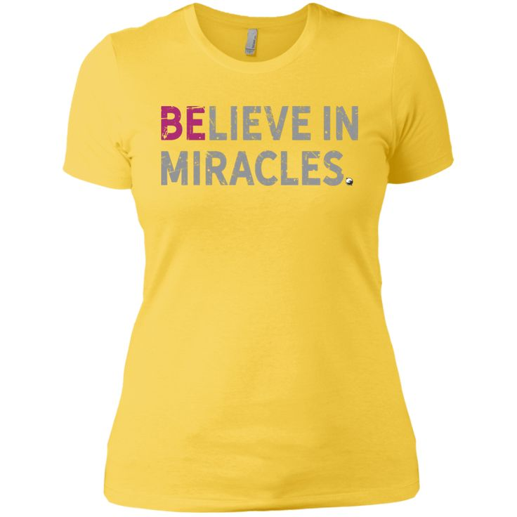 Believe In Miracles Womens Graphic Tees
