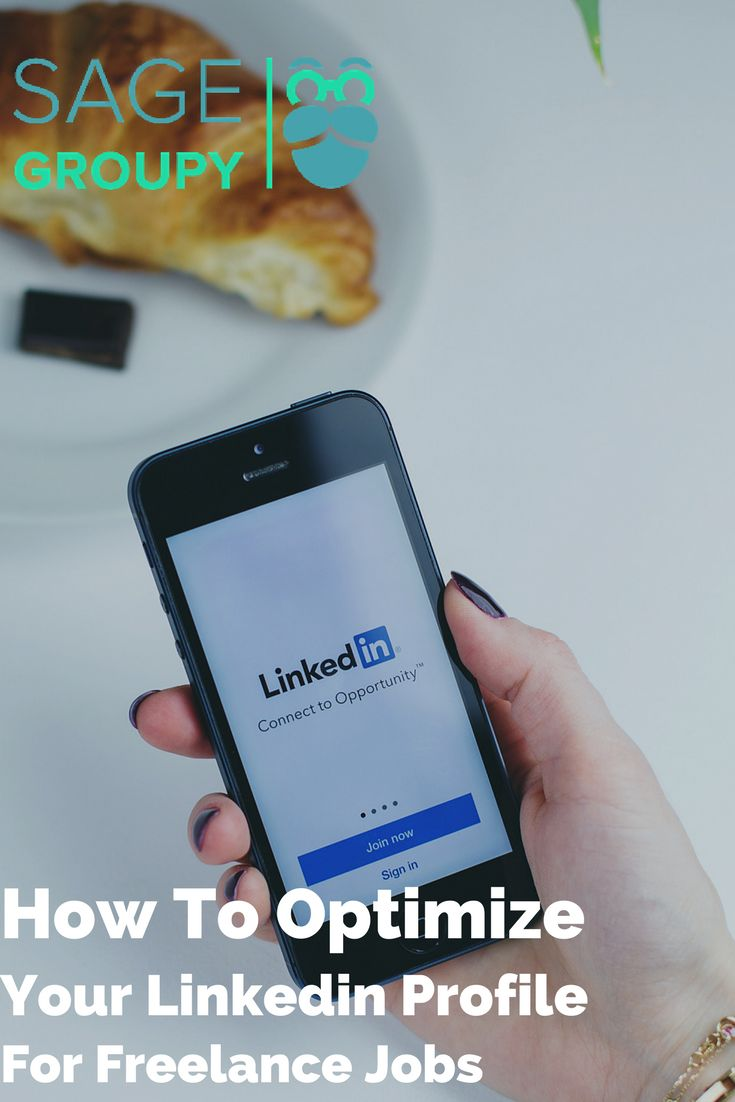 How To Optimize Your Linkedin Profile For Freelance Jobs
