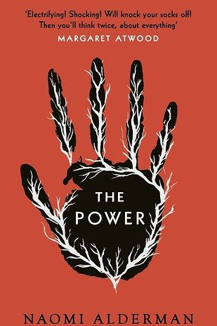 The Power by Naomi Alderman. | 21 Thought-Provoking Books That Will Stay On Your Mind For Days