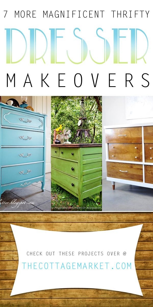 7 More Magnificent Thrifty Dresser Makeovers - The Cottage Market