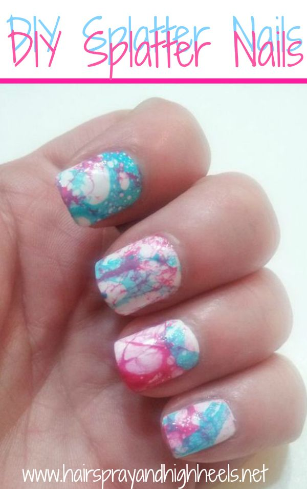 Hairspray and High Heels: Splatter Nails