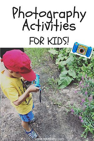 Nature Photography Activities For Kids And The Best Gift For Your