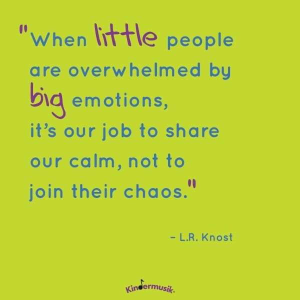 Love this! Yelling at them does not help and doesn't teach them how to cope more effectively next time. Share your calm. :)