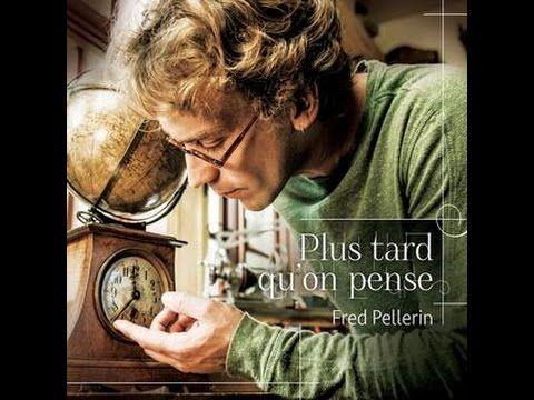 Fred Pellerin-Plus tard qu'on pense - YouTube