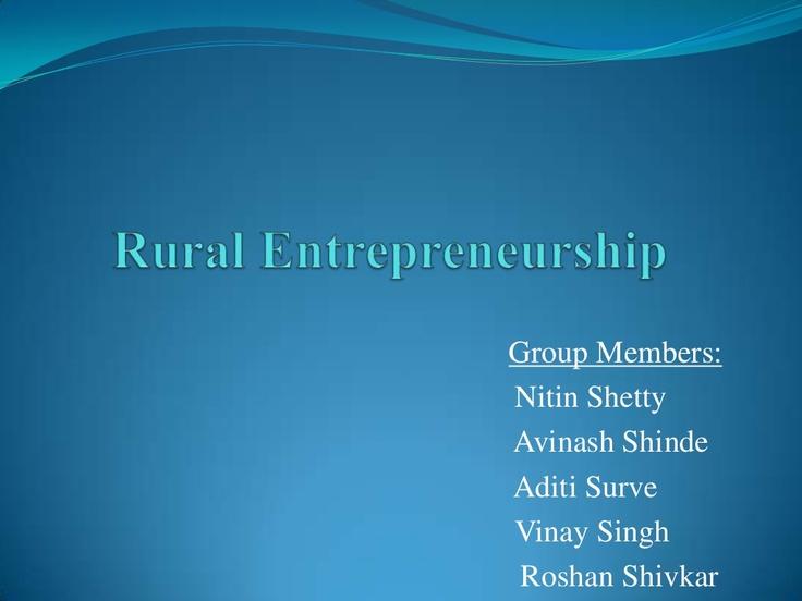 rural-entrepreneurship-final by dk2687 via Slideshare
