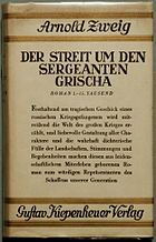 First edition of The Case of Sergeant Grischa by Arnold Zweig, 1927.