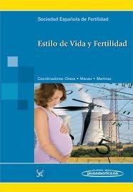 Checa Vizcaíno MA, Manau Trullás D, Martínez San Andrés F, coord. Estilo de vida y fertilidad. Medrid: Medica Panamericana; 2012.