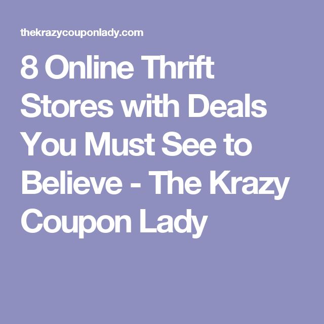 8 Online Thrift Stores with Deals You Must See to Believe - The Krazy Coupon Lady