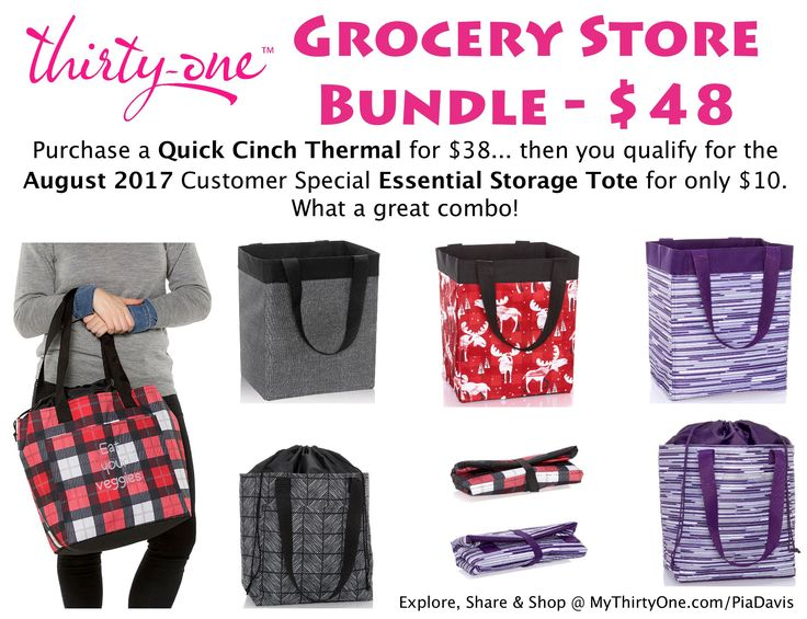 Grocery Store Bundle for only $48 in August 2017. The Quick Cinch Thermal and the Essential Storage Tote are large yet compact when folded and not in use. See more Fall/Winter PRINTS from Thirty-One: Moosin' Around, Camp Crosshatch, Herringbone Weave, Woodblock Whimsy, Mocha Crosshatch, Twill Stripe AND Chevron Squares at MyThirtyOne.com/PiaDavis