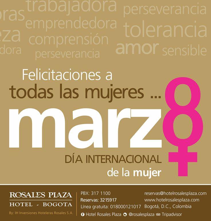 #DiaInternacionalDeLaMujer www.hotelrosalesplaza.com