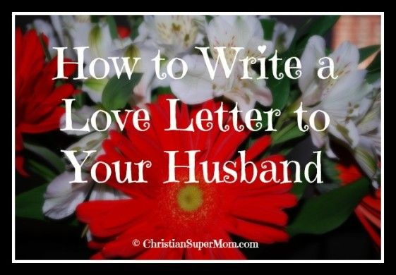 how to write a love letter how to write a letter to your husband 11536 | 816533728de29c3a6d0e3b666c54b353 marriage help love and marriage