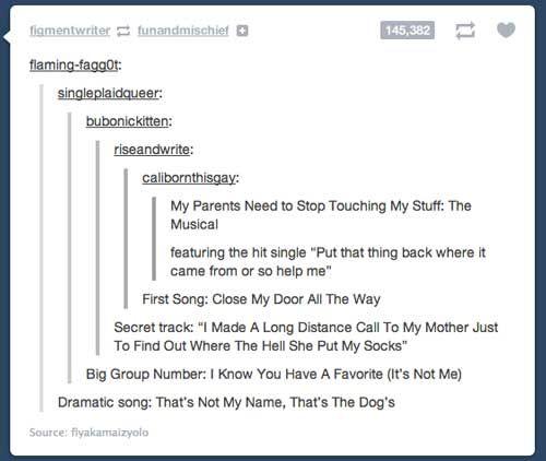 """""""That's not my name, that's the dog"""" is a song I would rock."""