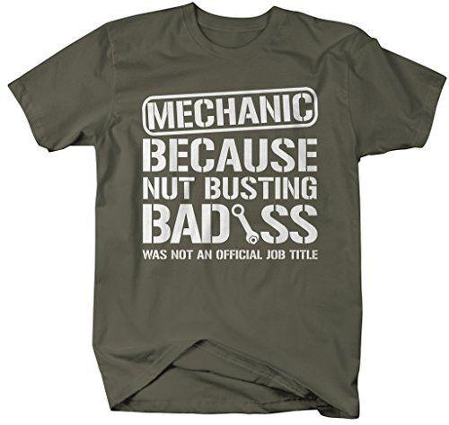 Shirts By Sarah Men's Unisex Funny Mechanic Shirt Bad*ss Nut Busting T-shirt