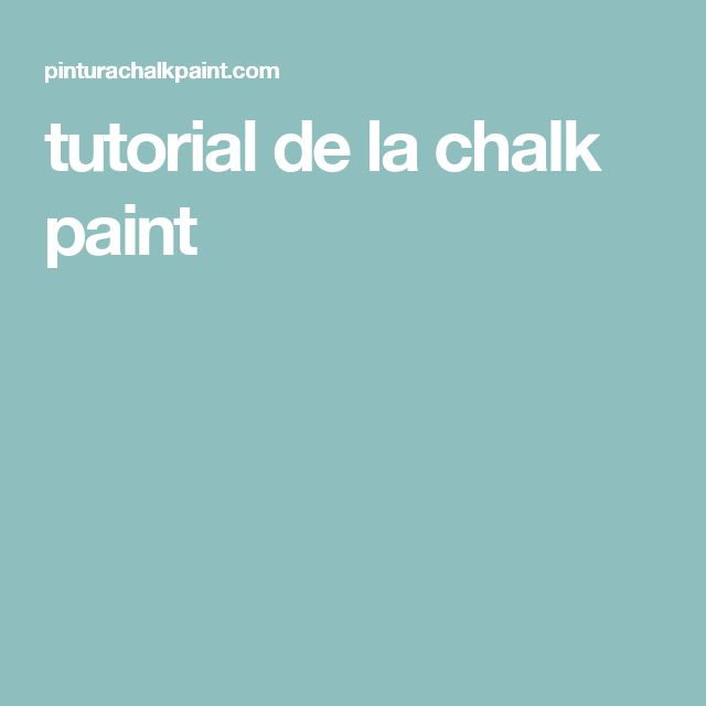 tutorial de la chalk paint