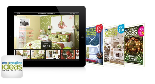 Lowes creative magazine on the Bookshelves of the iPad. It's a FREE subscription - great for new ideas!