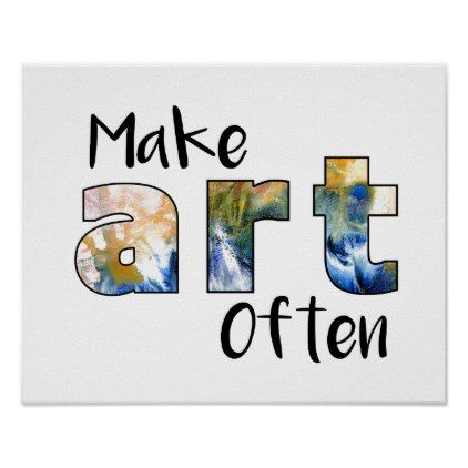 Make Art Often Custom Poster - diy cyo customize create your own #personalize